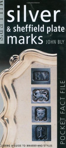 9781857320961: Miller's Pocket Fact File: Silver & Sheffield Plate Marks: Including a Guide to Makers and Styles