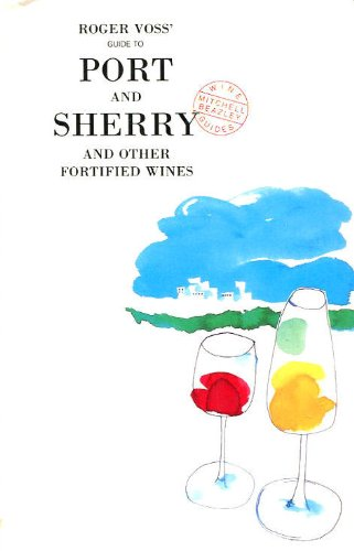 9781857321807: Guide To Port & Sherry (Mitchell Beazley Wine Guides)