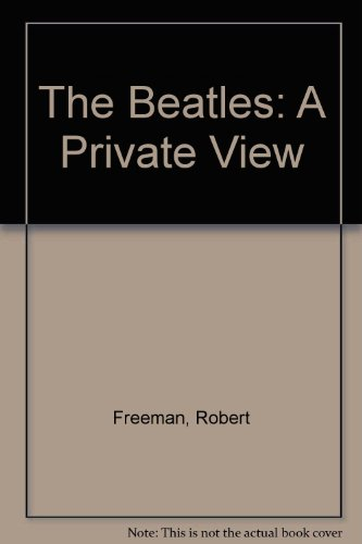 9781857322507: The Beatles: A Private View