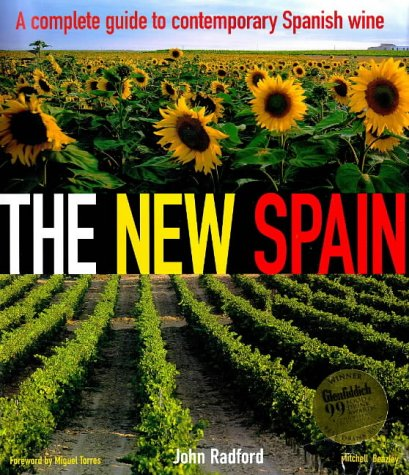 The New Spain: A Complete Guide to: Radford, John