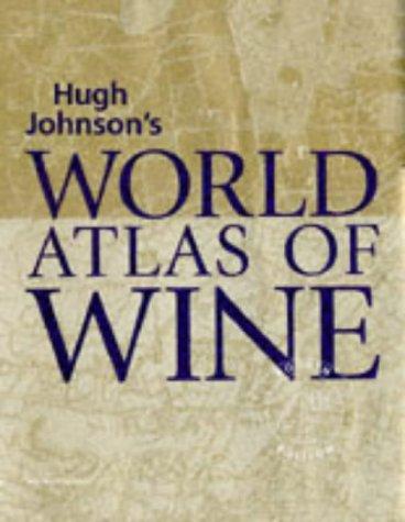 9781857322682: World Atlas of Wine 4th Edition