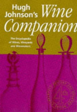 9781857322743: Hugh Johnson's Wine Companion: The Encyclopedia of Wines, Vineyards, & Winemakers