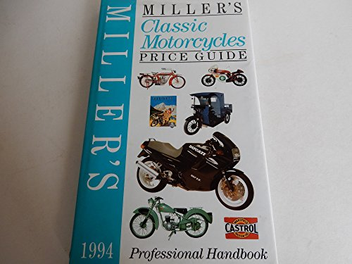 Miller's Classic Motorcycles Price Guide 1994: Johnson, Jessamy (ed.)