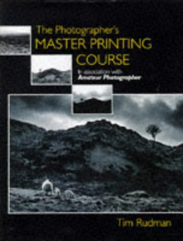 9781857324075: The Photographer's Master Printing Course