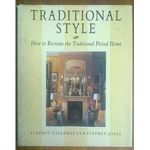 Traditional Style: Calloway, Stephen & Stephen Jones