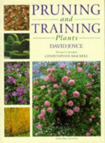 9781857324358: Pruning and Training Plants