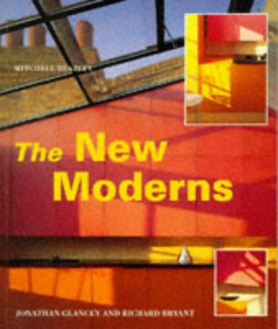 The New Moderns: Glancey and Bryant
