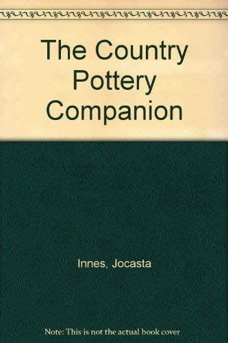 9781857324495: The Country Pottery Companion (Country Companions S.)