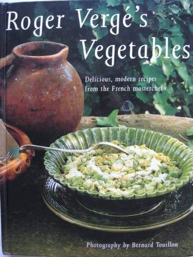 9781857324556: Roger Verge's Vegetables