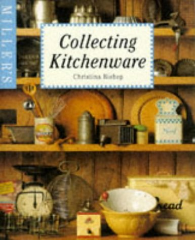 9781857325652: Miller's: Collecting Kitchenware