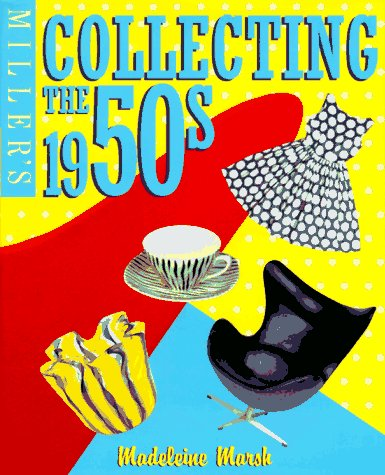 9781857326055: Miller's: Collecting the 1950's