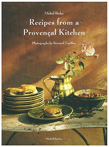 Recipes from a Provencal Kitchen: Biehn, Michel