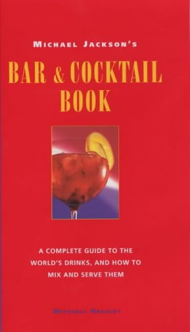 9781857326338: Michael Jackson's Bar and Cocktail Book