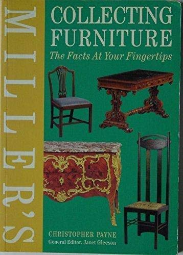 Miller's Collecting Furniture: The Facts at Your Fingertips (Spanish Edition) (1857326571) by Christopher Payne