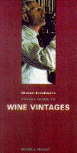 9781857327625: Wine Vintages (Mitchell Beazley pocket guides)