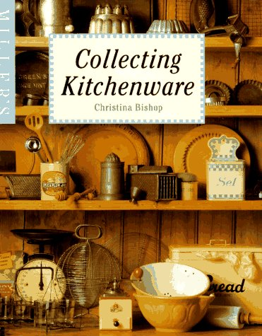 9781857327670: Miller's: Collecting Kitchenware
