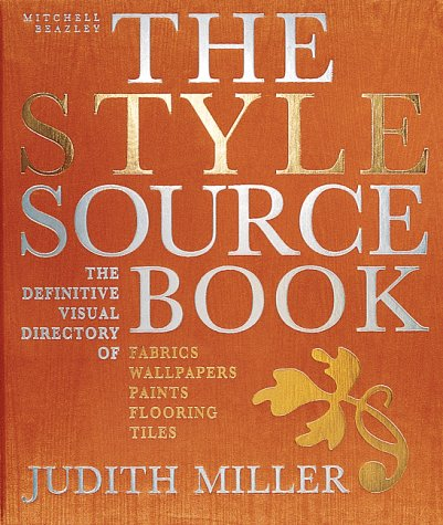 9781857327786: The Style Sourcebook : The Definitive Visual Directory of fabrics, Wallpaper,s paints, flooring, Tiles