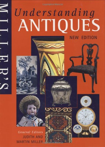 9781857328578: Miller's Understanding Antiques - New Edition
