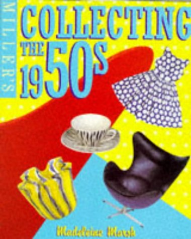 9781857328875: Miller's Collecting the 1950s