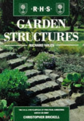 9781857329018: GARDEN STRUCTURES (THE ROYAL HORTICULTURAL SOCIETY ENCYCLOPAEDIA OF PRACTICAL GARDENING)