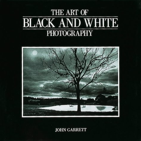 9781857329568: The Art of Black and White Photography