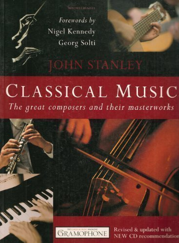 9781857329919: Classical Music: The Great Composers and Their Masterworks