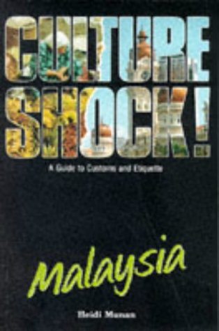 9781857330236: Culture Shock! Malaysia: A Guide to Customs and Etiquette
