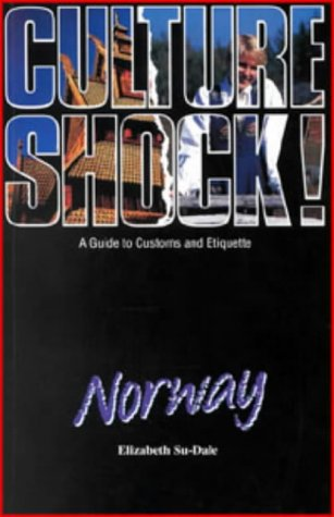 9781857330885: Culture Shock! Norway: A Guide to Customs and Etiquette [Idioma Inglés]