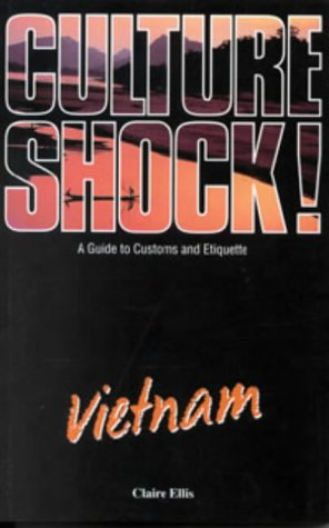 9781857331455: Culture Shock! Vietnam: A Guide to Customs and Etiquette