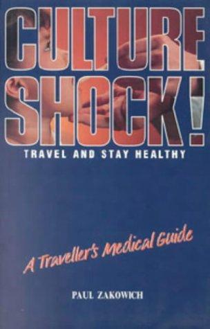 9781857331523: TRAVELLER'S MEDICAL GUIDE (CULTURE SHOCK! S.)