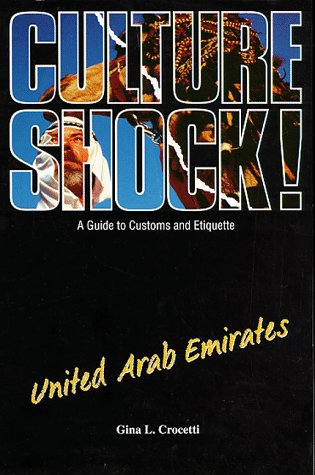 9781857331615: Culture Shock! United Arab Emirates: A Guide to Customs and Etiquette