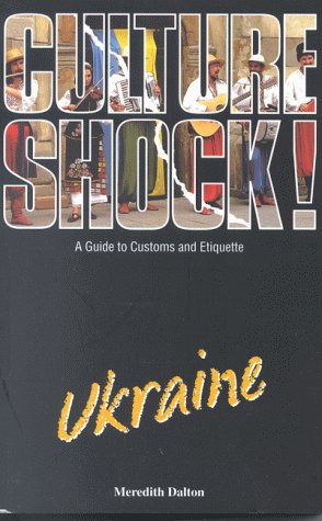 9781857332674: Culture Shock! Ukraine: A Guide to Customs and Etiquette