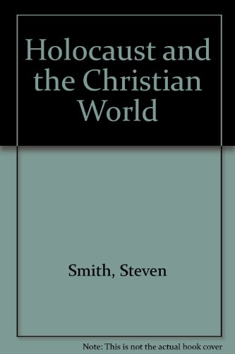9781857332780: Holocaust and the Christian World