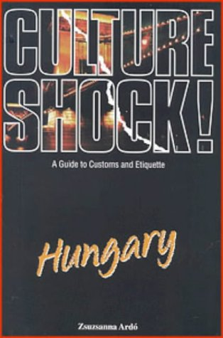 9781857332797: Culture Shock! Hungary: A Guide to Customs and Etiquette