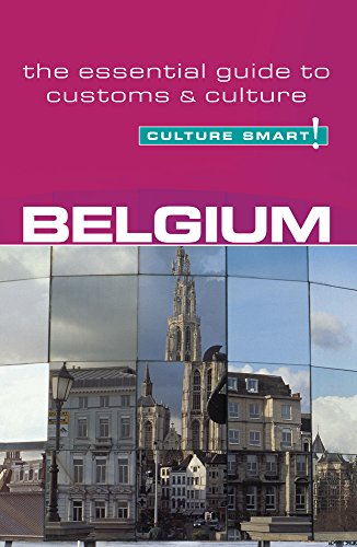 9781857333220: Belgium - Culture Smart!: The Essential Guide to Customs & Culture