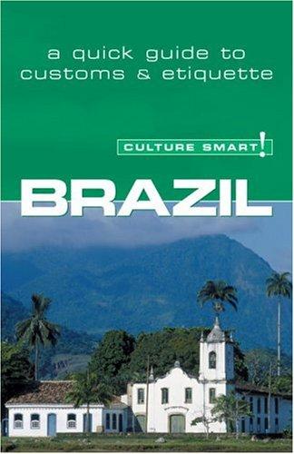 9781857333237: Brazil - Culture Smart!: the essential guide to customs & culture