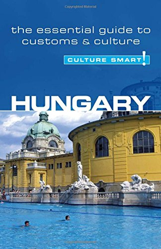 9781857333350: Hungary - Culture Smart!: a quick guide to customs & etiquette
