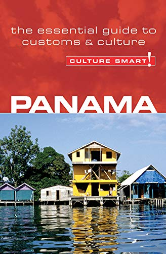 Panama - Culture Smart! The Essential Guide to Customs & Culture: Crowther Heloise