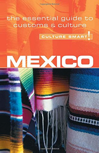 9781857333664: Mexico - Culture Smart! The Essential Guide to Customs & Culture