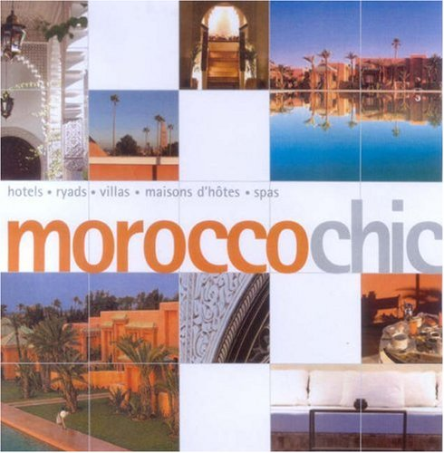 9781857334067: Morocco Chic (Chic Guides)