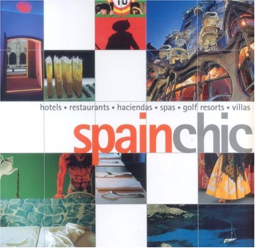 Spain Chic (Chic Guides): Fiona Dunlop