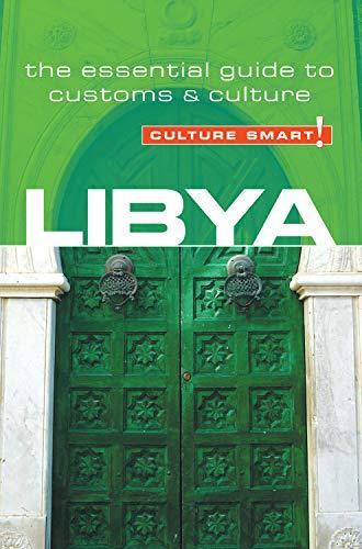 9781857334531: Libya - Culture Smart! The Essential Guide to Customs & Culture