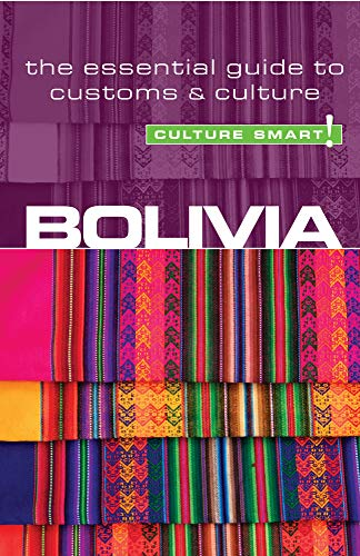 9781857334852: Bolivia - Culture Smart!: The Essential Guide to Customs & Culture