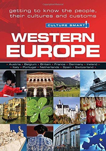 9781857334906: Western Europe - Culture Smart!: The Essential Guide to Customs & Culture