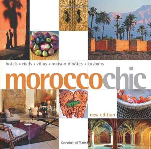 9781857334982: Morocco Chic (Chic Guides)