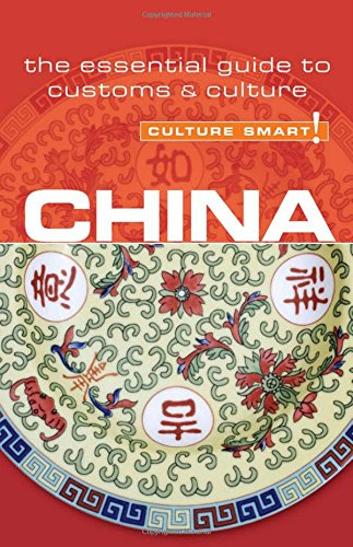 9781857335026: China - Culture Smart!: The Essential Guide to Customs and Culture