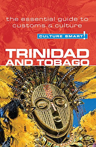 9781857335439: Trinidad & Tobago - Culture Smart! The Essential Guide to Customs & Culture: The Essential Guide to Customs and Culture