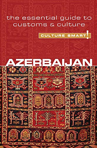 9781857335446: Azerbaijan - Culture Smart!: The Essential Guide to Customs & Culture