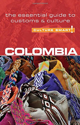 Culture Smart! Colombia: Cathey, Kate