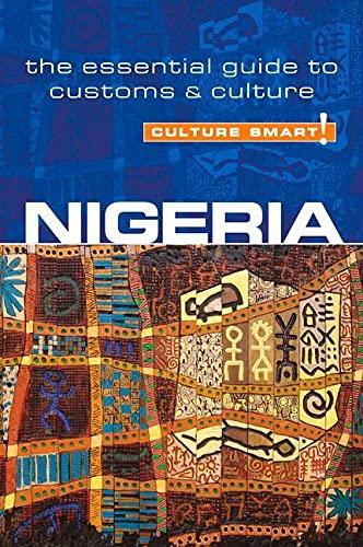 9781857336290: Nigeria - Culture Smart!: The Essential Guide to Customs & Culture